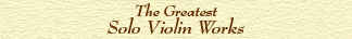 The greatest solo violin works text title image
