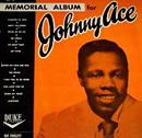 Johnny Ace Memorial Album 1