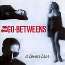 16 Lovers Lane by The Go-Betweens album cover