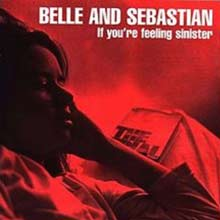If You're Feeling Sinister by Belle and Sebastian album cover
