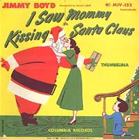 I Saw Mommy Kissing Santa Claus by Jimmy Boyd record sleeve cover