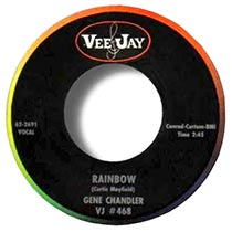 Rainbow by Gene Chandler 7inch single lable