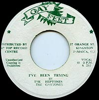 I've Been Trying by The Heptones single 45rpm lable