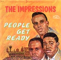 People Get Ready, Curtis Mayfield, Impressions