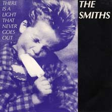 There is a Light That Never Goes Out by The Smiths single song cover
