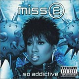 Miss E...So Addictive Missy Elliot album cover