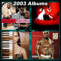 2003 record album covers for Speakerboxxx/The Love Below, Elephant, The Diary Of Alicia Keys, and Get Rich Or Die Tryin'