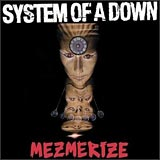Mezmerize System of a Down album cover