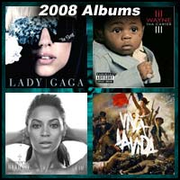 2008 record album covers for The Fame, Tha Carter III, I Am...Sasha Fierce, and Viva La Vida