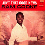 Ain't That Good News album cover - Sam Cooke