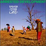 3 Years, 5 Months 2 Days in the Life of Arrested Development album cover