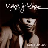 What's the 411? by Mary J. Blige album cover