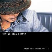 Who Is Jill Scott? Words and Sounds Vol. 1 album cover