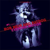 Evening Moods - Ratdog CD