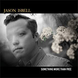Something More Than Free - Jason Isbell CD