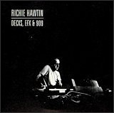 Decks Efx & 909, Richie Hawtin CD