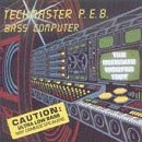Bass Computer, Techmaster P.E.B. - Audio CD