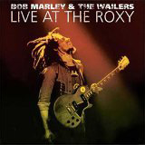 Live at the Roxy - Bob Marley And The Wailers CD