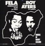 Music of many colors - Fela Kuti Roy Ayers