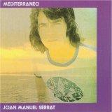 Joan Manuel Serrat - Mediterraneo CD