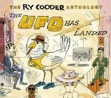 The Ry Cooder Anthology: The UFO Has Landed audio CD cover