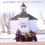 The Jayhawks - Hollywood Town Hall audio CD cover