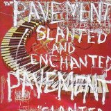 Pavement - Slanted & Enchanted: Luxe and Reduxe CD