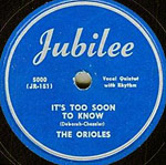 It's Too Soon To Know - record lable