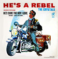 He's A Rebel album