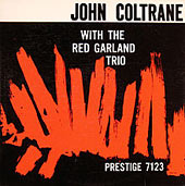 John Coltrane with the Red Garland Trio album cover