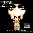 R U Still Down (Remember Me) - 2Pac album