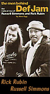 The men behind Def Jam - Rick Rubin, Russell Simmins