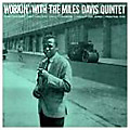 Workin' with the Miles Davis Quintet album cover