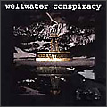 Wellwater Conspiracy album cover
