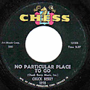 No Particular Place To Go 45 single disc