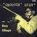 Groovin' High album cover