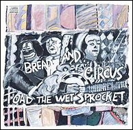 music group Toad the Wet Sprocket album Bread and Circus