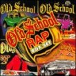Old School Rap, Vol. 1-4