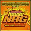 Ultimate House NRG: Way Cool Dance Hits