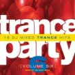 Trance Party, Vol. 6 - The Happy Boys