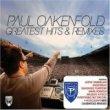 Greatest Hits & Remixes - Paul Oakenfold