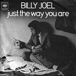 Just the Way You Are - Billy Joel single cover