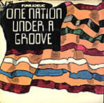 One Nation Under A Groove - Funkadelic single cover