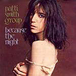 Because the Night - Patti Smith Group single cover