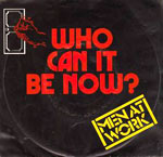 Who Can It Be Now? - Men At Work single cover