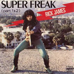 Super Freak (Part 1) - Rick James single cover