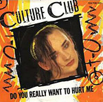 Do You Really Want to Hurt Me? - single cover