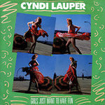 Girls Just Want To Have Fun - Cyndi Lauper single cover