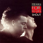 Shout - Tears for Fears single cover