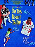 Poster for the movie Do the Right Thing